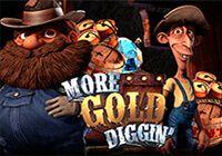 More Gold Diggin`